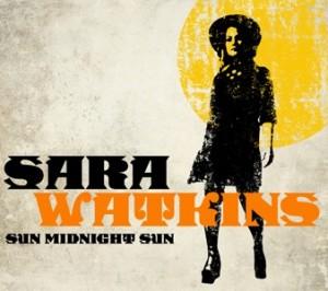 Sara Watkins Sun Midnight Sun