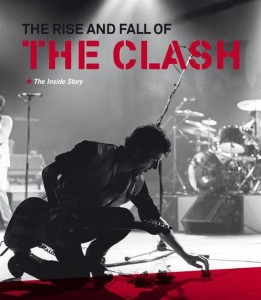 Clash Documentary: The Rise and Fall of the Clash