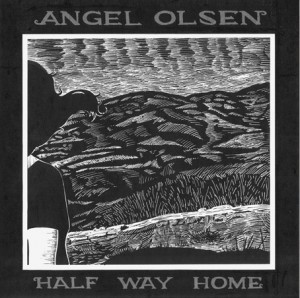 Angel Olsen Half Way Home