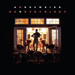 Andrew Bird Hands of Light Tracklist