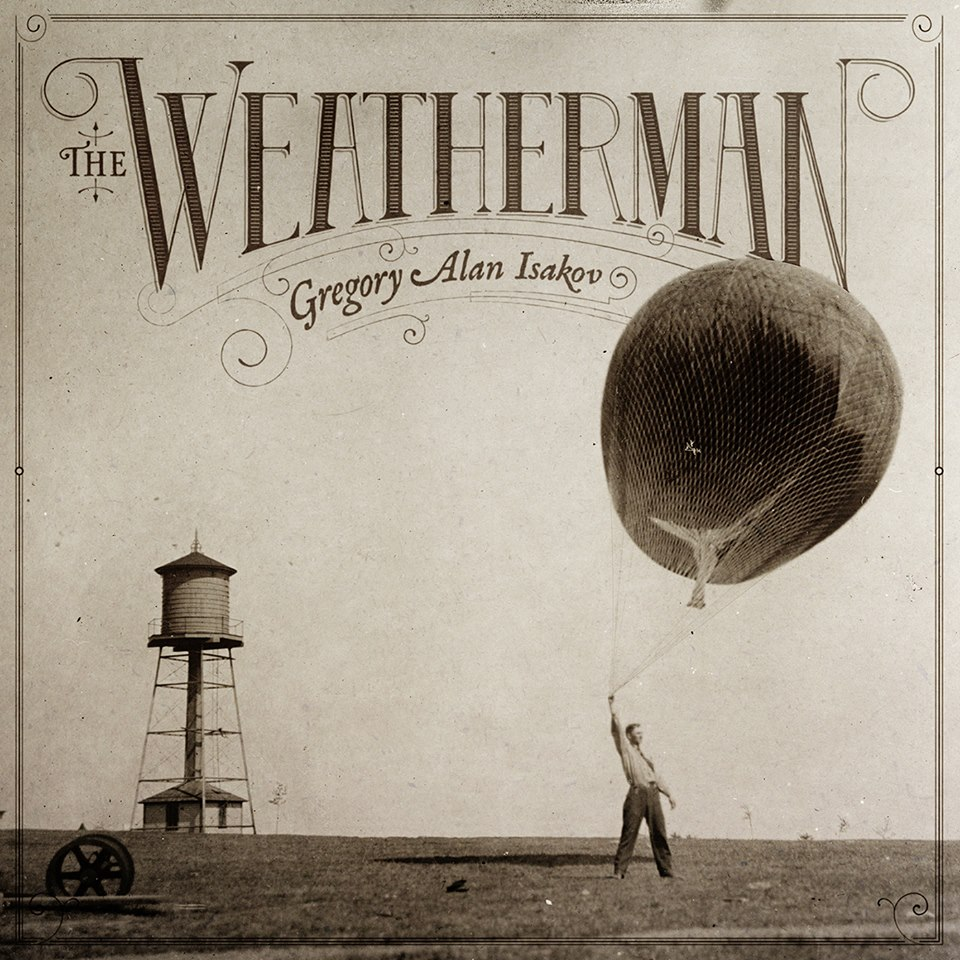 Gregory Alan Isakov The Weatherman Stream