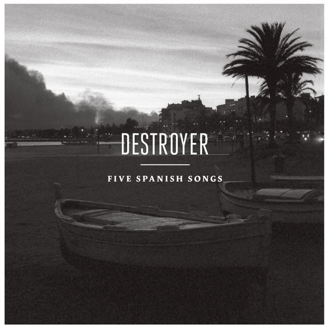 Destroyer Spanish Songs